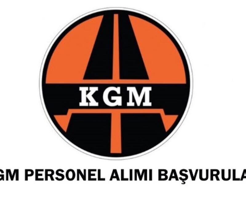 KGM personel alımı başvuruları bugün sona eriyor