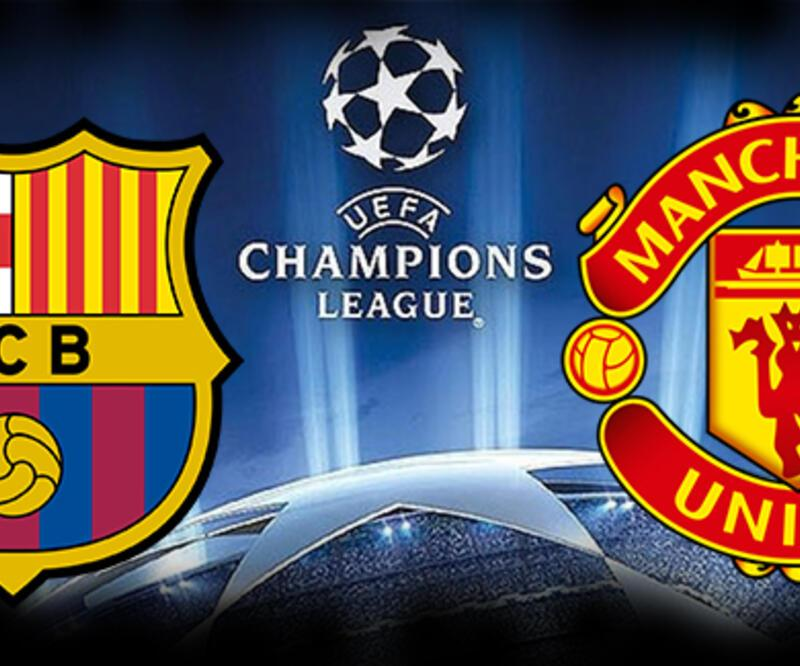 Barcelona, Manchester United Şampiyonlar Ligi maçı saat kaçta, hangi kanalda?