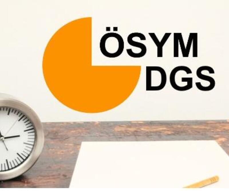 DGS 2021 başvuruları ne zaman başlayacak? ÖSYM DGS başvuru tarihleri