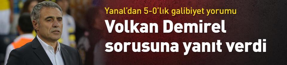 Yanal'dan Volkan Demirel açıklaması
