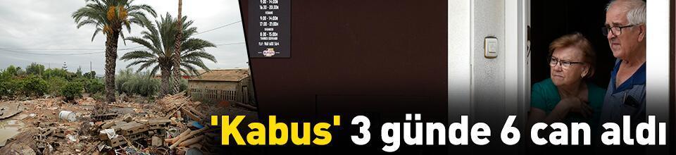 'Kabus' 3 günde 6 can aldı