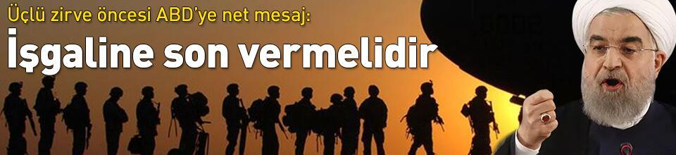 Ankara'daki üçlü zirve öncesi ABD'ye net mesaj