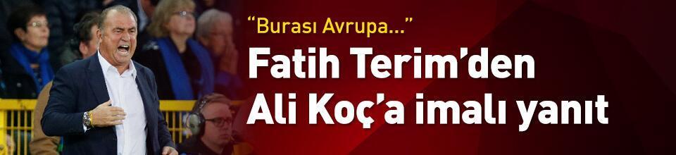 Terim'den Ali Koç'a imalı yanıt