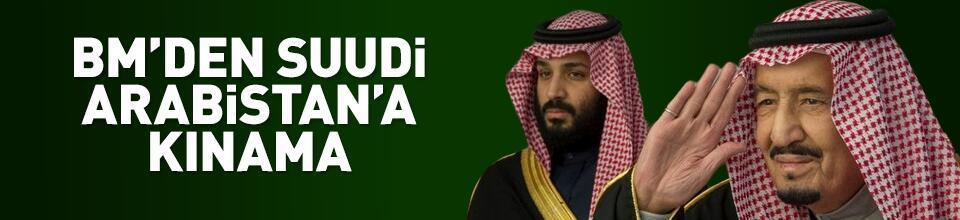 BM'den Suudi Arabistan'a kınama