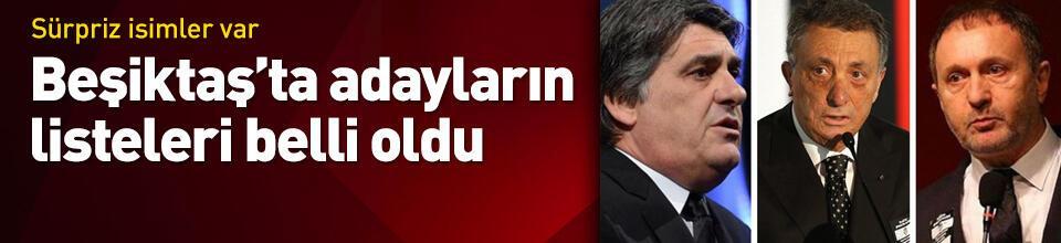 Beşiktaş'ta adayların listeleri açıklandı