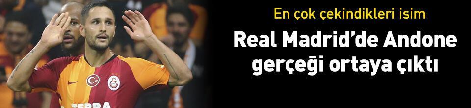 Andone ve Real Madrid gerçeği ortaya çıktı