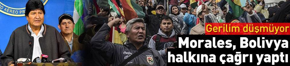 Gerilim düşmüyor! Morales, Bolivya halkına çağrı yaptı