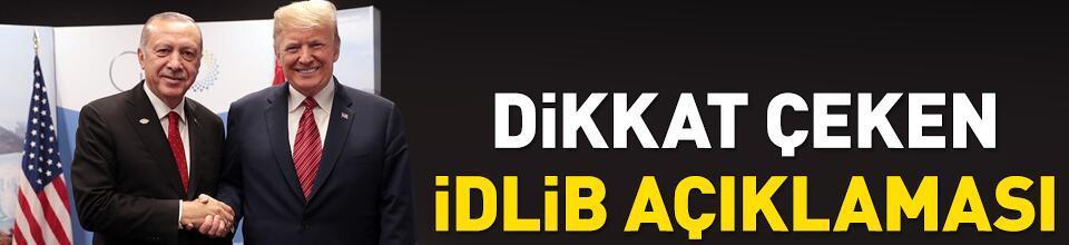 Dikkat çeken İdlib açıklaması