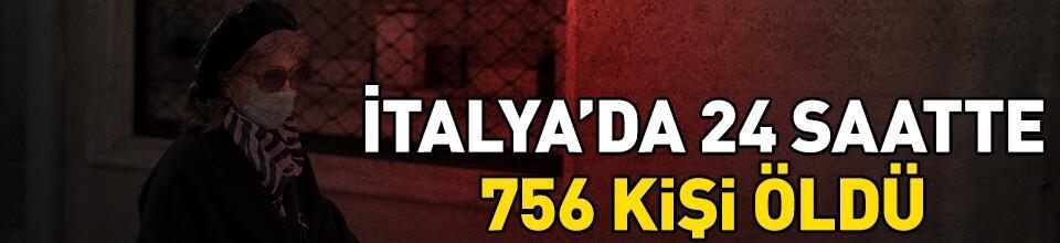İtalya'da 24 saatte 756 kişi öldü