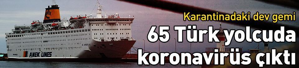 65 Türk yolcuda koronavirüs çıktı