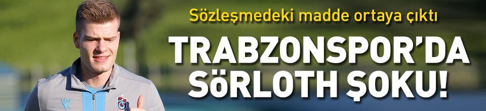 Trabzonspor'da Sörloth şoku!