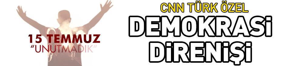 CNN TÜRK özel: 15 TEMMUZ 'UNUTMADIK' belgeseli