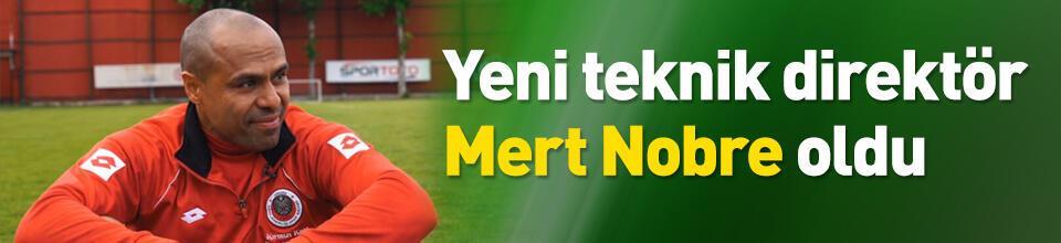 Yeni teknik direktör Mert Nobre oldu
