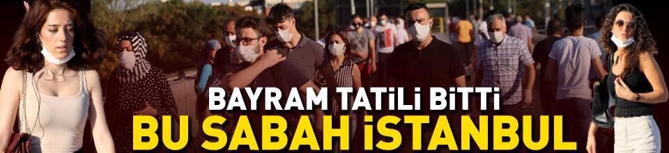 Son dakika haberleri... Kurban Bayramı sonrası bu sabah İstanbul