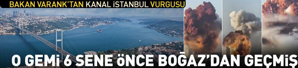 O gemi 6 sene önce Beyrut'a giderken İstanbul Boğazı'ndan geçti