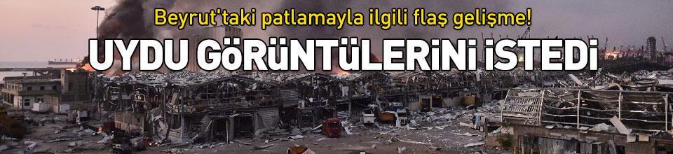Beyrut'taki patlamayla ilgili flaş gelişme!