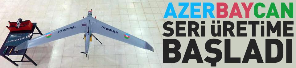 Azerbaycan, seri üretime başladı