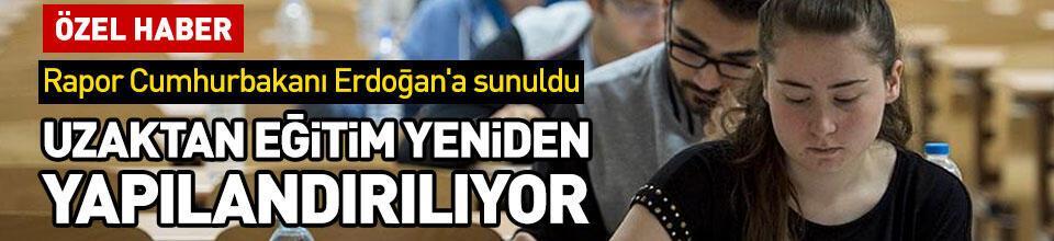 Uzaktan eğitim raporu Erdoğan'da