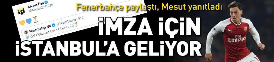 Mesut Özil iki gün içinde İstanbul'a geliyor!