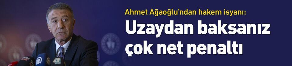 Ağaoğlu: Uzaydan baksanız penaltı