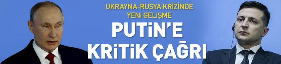 Zelenskiy'den Putin'e çağrı
