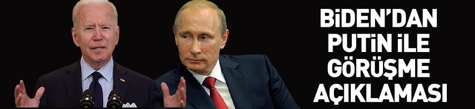 Biden'dan Putin ile görüşme açıklaması