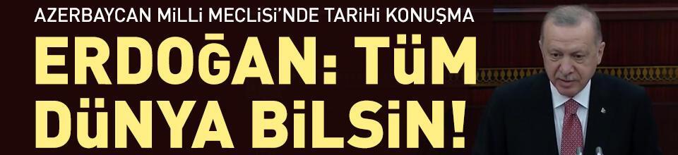 Erdoğan: Tüm dünya bilsin!
