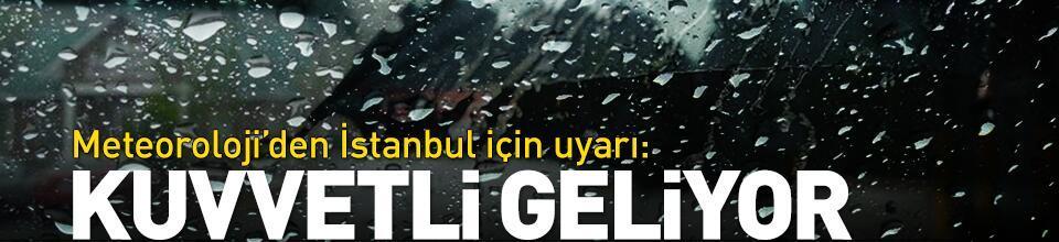 Meteoroloji'den İstanbul için 'kuvvetli yağış' uyarısı