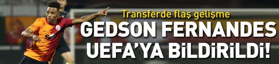 Gedson Fernandes UEFA'ya bildirildi!