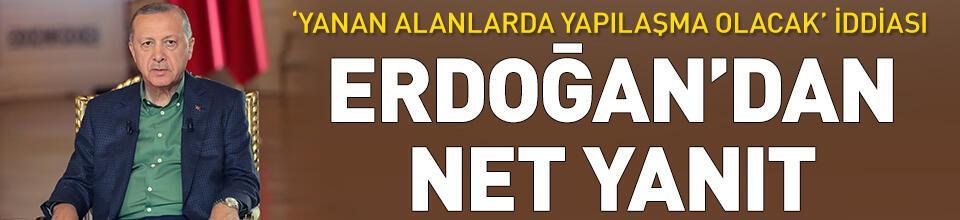 Cumhurbaşkanı Erdoğan'dan net yanıt