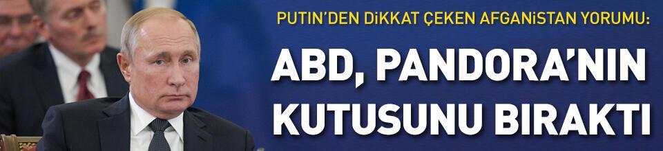 """Putin: """"ABD, gerisinde Pandora'nın kutusunu bıraktı"""""""