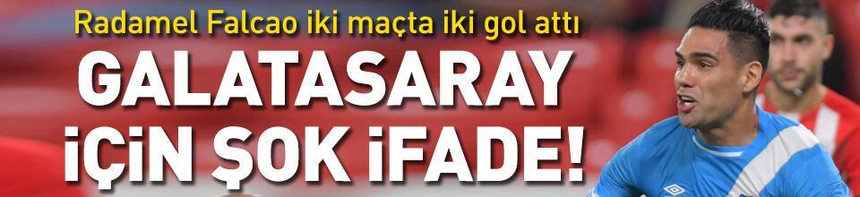 Falcao 2'de 2 yaptı! Galatasaray için şok ifade