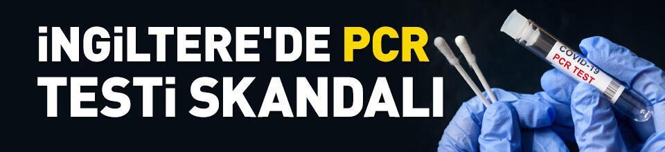 İngiltere'de PCR testi skandalı