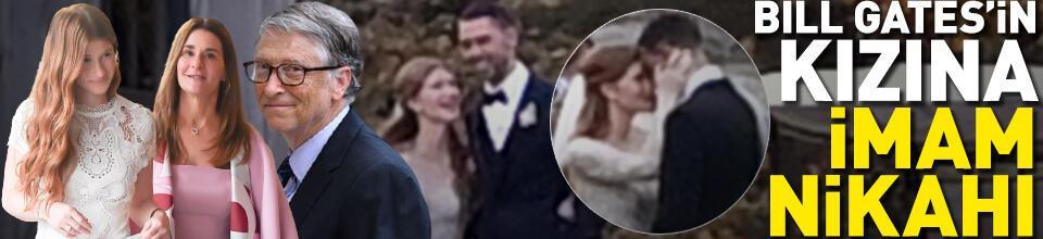 Bill Gates'in kızı ve Mısırlı sevgilisine önce imam nikahı ardından düğün