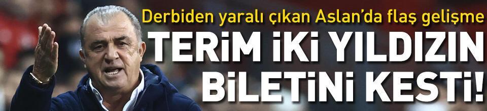 Galatasaray'da Fatih Terim iki yıldızın biletini kesti!